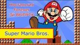 Super Mario Bros. - Ностальгия Forever #3 выпуск (Dendy)