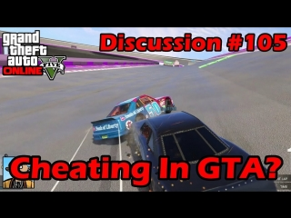 [Broughy1322] What Is Cheating In GTA? - GTA Discussion #105
