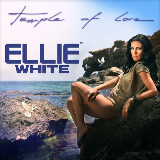 Ellie White альбом Temple of Love (Radio Edit)