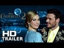 CINDERELLA 2 Teaser Trailer Lily James Richard Madden Sequel Concept