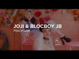 Joji &amp BlocBoy JB Peach Jam