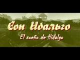 Сон Идальго (Hidalgo Dream)