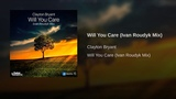 Will You Care (Ivan Roudyk Mix)