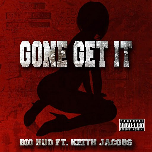Big Hud альбом Gone Get It
