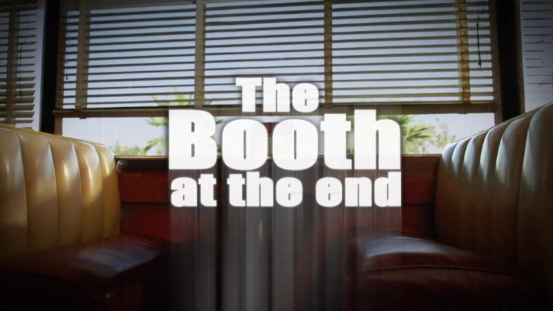 The Booth at the End (2011 – ...)
