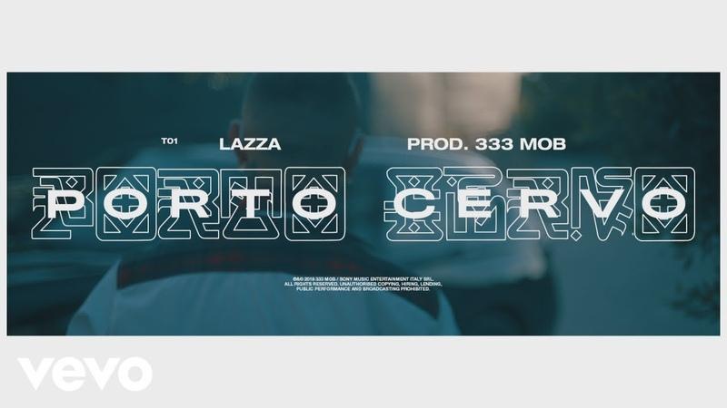 Lazza - Porto Cervo (prod. 333 Mob)