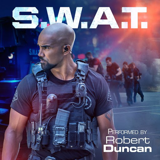 Robert Duncan альбом S.W.A.T. (Theme from the Television Series)