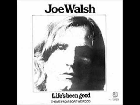 Joe Walsh - Life's Been Good - the single version