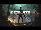 [Стрим] Desolate