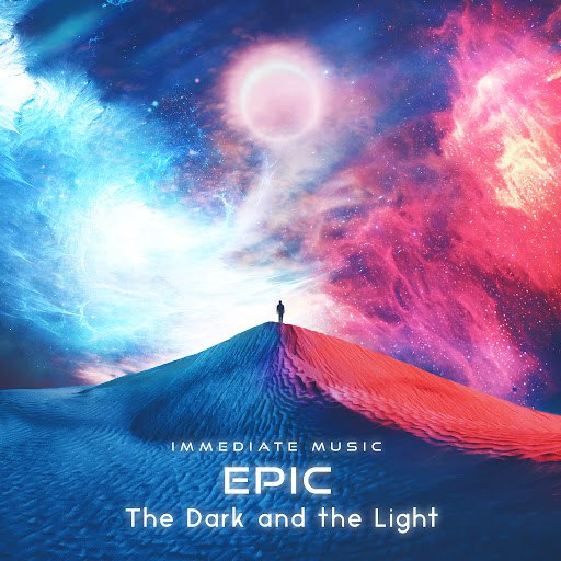 IMMEDIATE MUSIC альбом Epic: The Dark and the Light