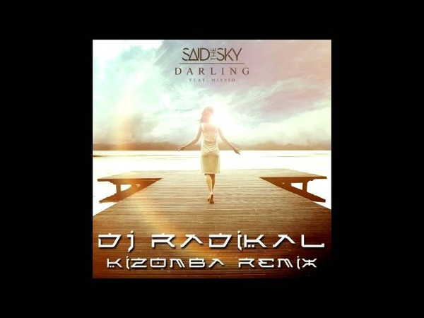 THE SKY - KIZOMBA REMIX - DJ RADIKAL