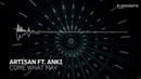 Arti5an feat. Anki - Come What May [In Sessions] OUT NOW!