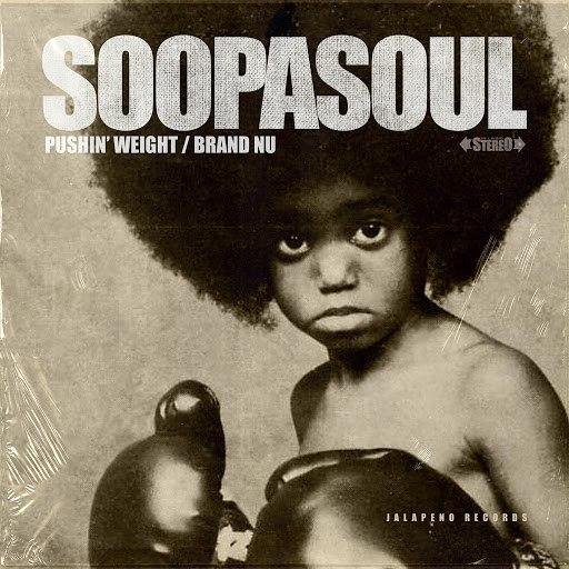Soopasoul альбом Pushin' Weight / Brand Nu