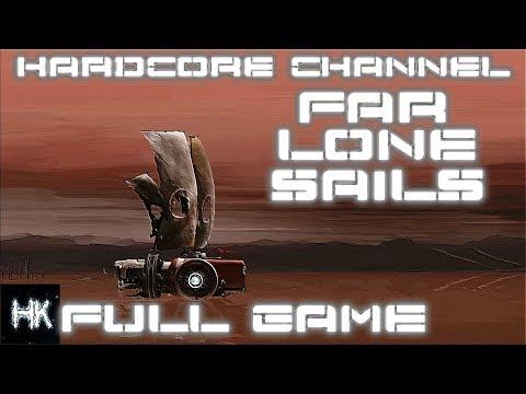 FAR Lone Sails - прохождение - В поисках океана - full game