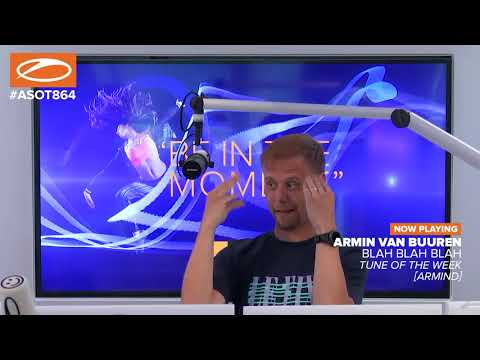 Armin van Buuren - Blah Blah Blah [ASOT864]