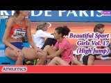 Beautys in Sports #Athletics Vol. 17 (High Jump)