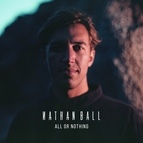 Nathan Ball альбом All or Nothing