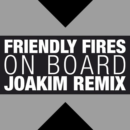 Friendly Fires альбом On Board