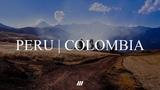 PERU - COLOMBIA GH4 (4K)