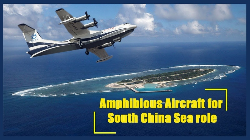 Beijing ups the stakes in South China Sea with successful trials of new amphibious aircraft