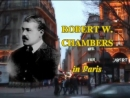 Роберт У.Чемберс в Париже / Robert W. Chambers in Paris (2006)