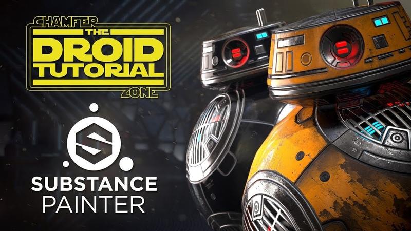 Star Wars: Droid Tutorial - Part 2 - Baking Texturing - Substance Painter