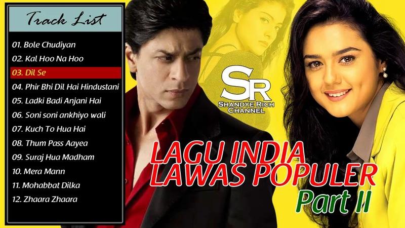 LAGU INDIA LAWAS POPULER PART II