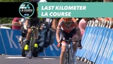 Last kilometer - La Course by le Tour de France 2018
