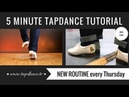 Tap Dance Tutorial - 26th video - 5 minutes