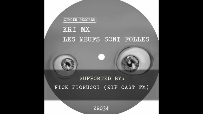ZR034 KRI MX - Les Meufs Sont Folles