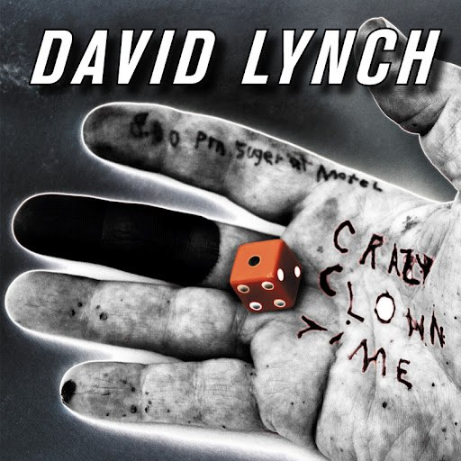 David Lynch альбом Crazy Clown Time (Standard Digital)