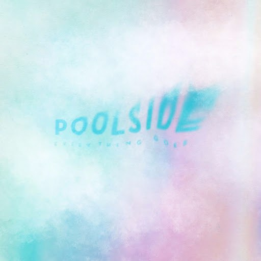 Poolside альбом Everything Goes