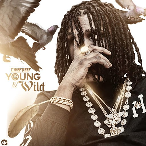 Chief Keef альбом Young N Wild