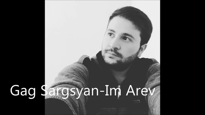 Gag Sargsyan-Im Arev