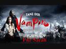 Für Sarah (Tanz der Vampire) - Ради Сары