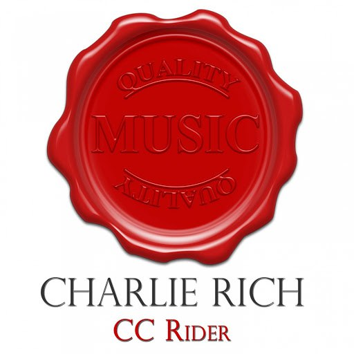 Charlie Rich альбом Cc Rider - Quality Music