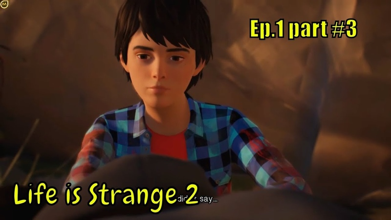 Life is Strange 2 👦👨 ''Yesterdat was yesterday '' 👦👨 Episode.1 - part 3 No Commentary