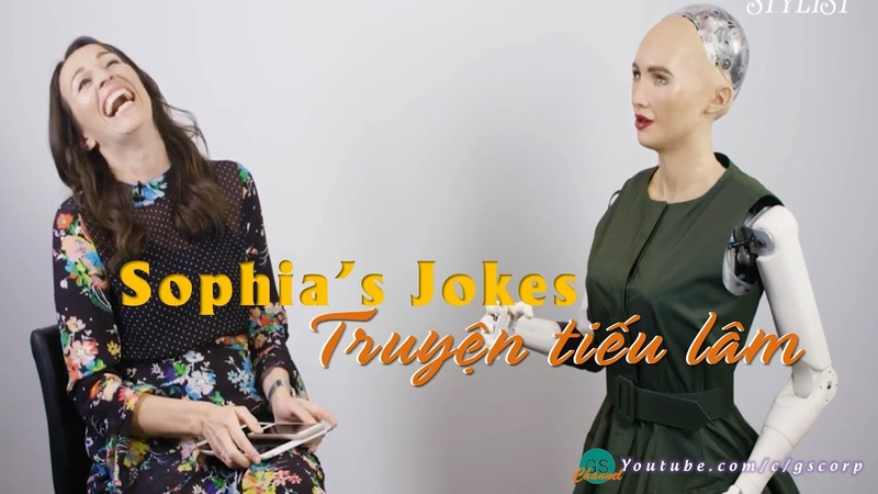 Tuyển tập truyện tiếu lâm của Robot Sophia
