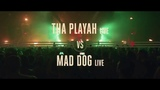 Tha Playah &amp Mad Dog - Embrace the Fire