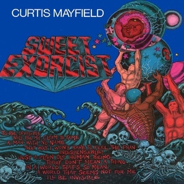 Curtis Mayfield альбом Sweet Exorcist