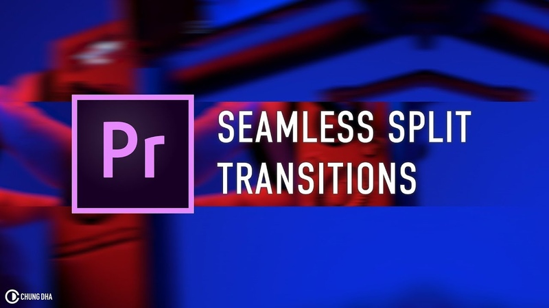 Seamless Split Transitions Adobe Premiere Pro by Chung Dha