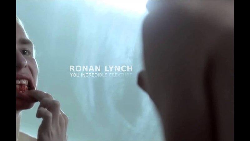 Ronan lynch; you incredible creature