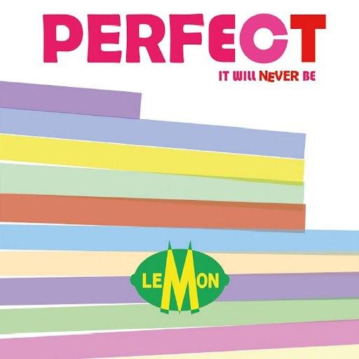 Lemon альбом Perfect It Will Never Be