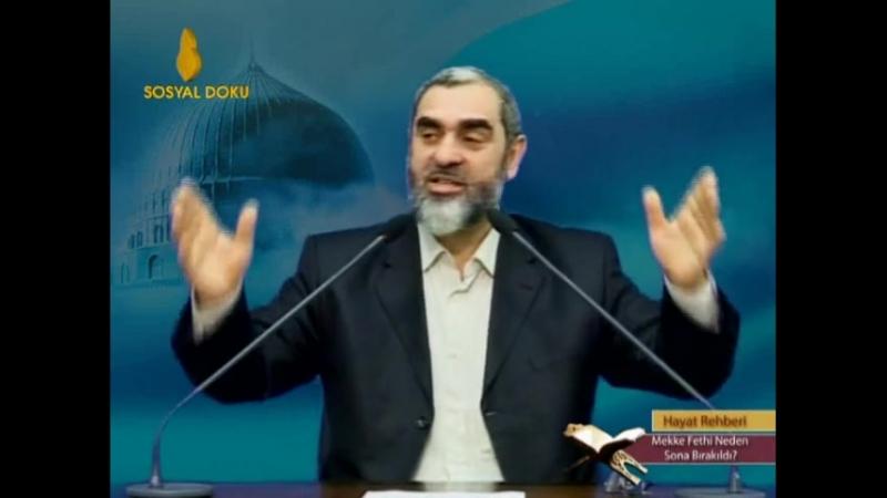 66) Mekke'nin Fethi Neden Sonraya Bırakıldı? - Nureddin Yıldız Sosyal Doku TV
