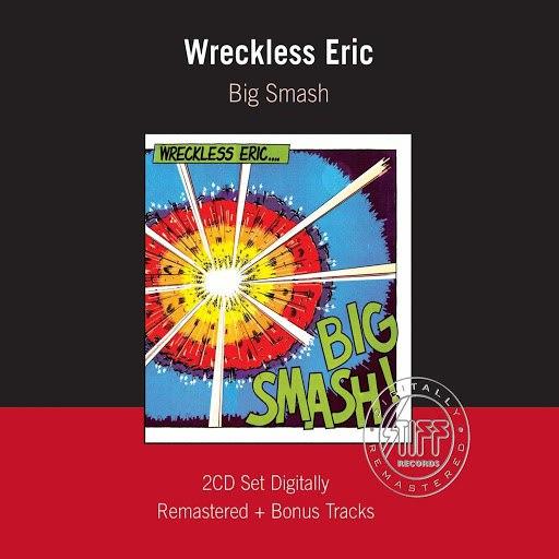 Wreckless Eric альбом Big Smash