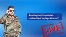 Azərbaycan Ermənistan müharibəsi başlaya bilərmi