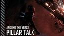 Star Citizen: Around the Verse - Pillar Talk