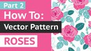 LIVE Tutorial Part 2 How to Create Vector Repeat Pattern With Roses in Adobe Illustrator CC