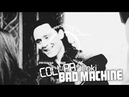 [Collab]「Loki - Bad Machine ◄