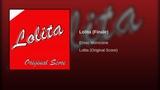 Ennio Morricone -Lolita (Finale)